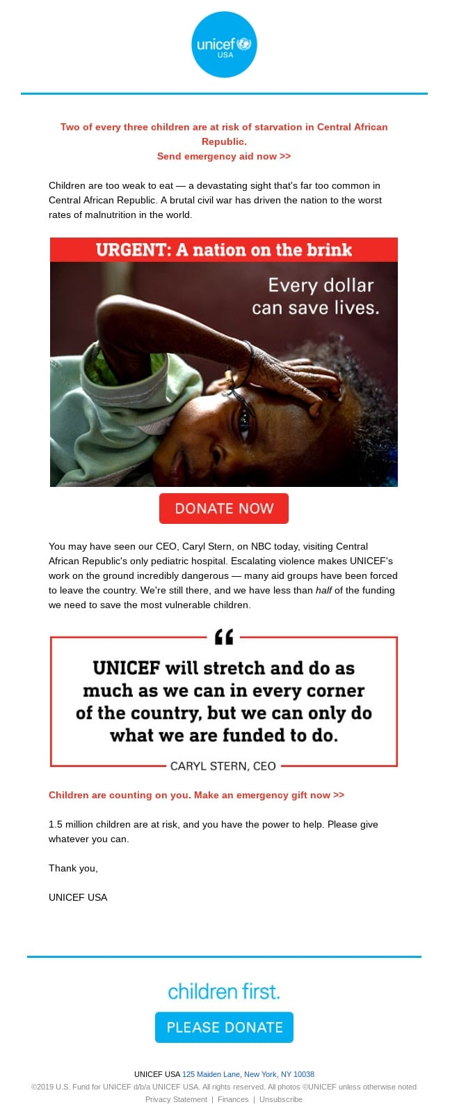 "this email from unicef highlights the urgency of their need by using the CTA copy: ""Donate now"""